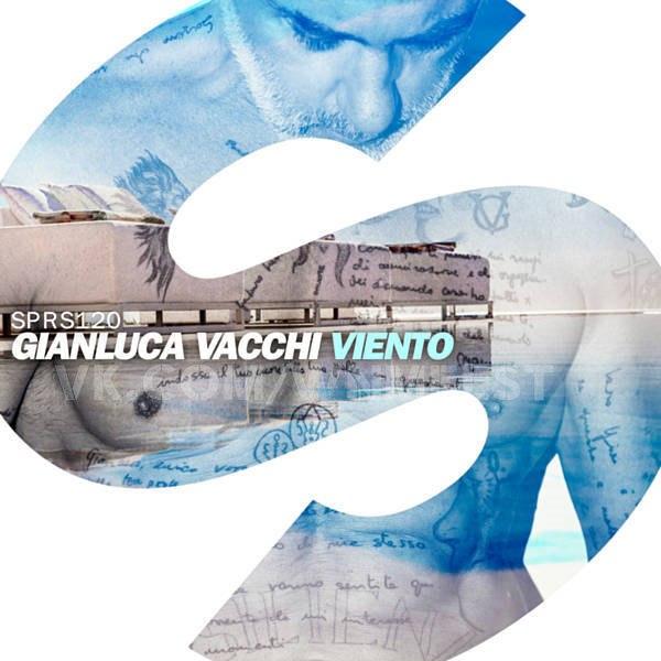 Gianluca Vacchi - Viento (Original Mix)